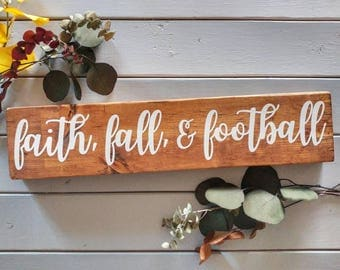 Faith, fall, & football sign, rustic wall decor, rustic wooden sign, fall decor, fall sign, football sign
