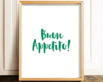 Buon appetito! -  printable wall art, typography, kitchen art, dining room print, download print, kitchen wall art, Italian Quote Art,Italia