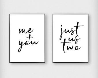 Me + You, Just Us Two Print | Bedroom | Black and White | Typography - Love - Poster