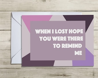 When I Was Lost. A6 Greeting Card. Love. Purple