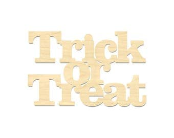 Trick Or Treat Sign- Trick Or Treat Halloween Sign- Trick Or Treat Laser Cut Wording