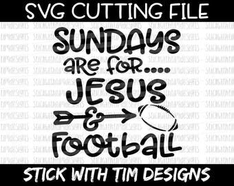 Sundays are for Jesus and Football SVG and PNG, Football Svg, Sports Svg files for Silhouette Cameo Svg files for Cricut, Football Sunday