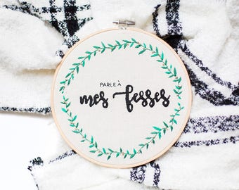Embroidery speaks to my butt