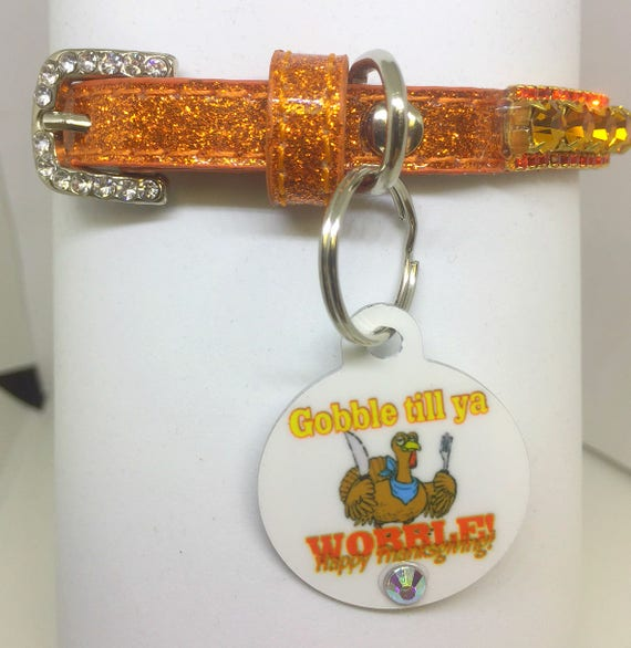 Cutie Pie Pet Collars TM ~Gobble Til You Wobble~ Thanksgiving Autumn Topaz  Rhinestone Pet Dog Cat  Collar + Free ID Tag USA