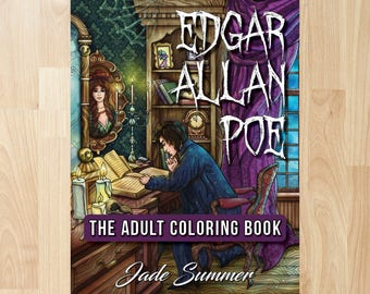 Edgar Allan Poe by Jade Summer (Coloring Books, Coloring Pages, Adult Coloring Books, Adult Coloring Pages, Coloring Books for Adults)