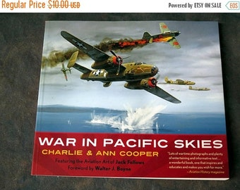 War in Pacific Skies by Charlie & Ann Cooper