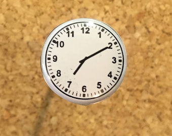 "7:10 (oil/dabs) clock face 1"" pin or magnet"
