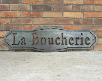 La Boucherie Metal Sign - French Industrial, Rustic, Farmhouse
