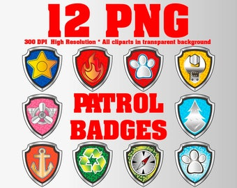 Patrol Clipart | 12 PNG 300DPI | Transparent Background | ALL PAW Badges | Patrol party | Patrol centerpieces | Patrol Birthday Decorations