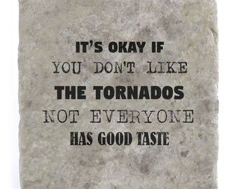 It's OK if you don't like The Tornados Marble Tile Coaster