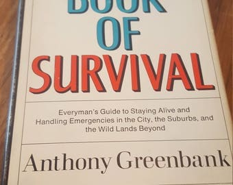 Vintage The Book of Survival by Anthony Green an (1968) First Edition Hardcover