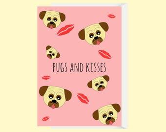 Funny Pug Dog Love Card / Pug Anniversary Card / Pugs and Kisses Pun Card / Funny Girlfriend Card / Funny Friend Card / Funny Birthday Card