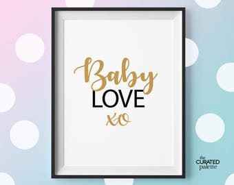 Baby Love Nursery Quote, Nursery Art, Newborn Print, Baby Art Print, Baby Room, Baby Printable Wall Art, Newborn Poster, Nursery Wall Print
