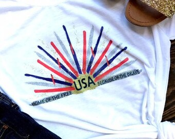 USA t shirt/USA tee/fourth of july tee/independence day/fireworks shirt/United States/home of the free/because of the brave/military/veteran