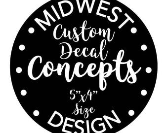 Custom Decal Sticker, Any Smooth Surface, Any Occasion, Kids, Multiple Colors, Car, Computer, Window, Wall