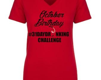 October Birthday #31DayDrinkingChallenge Customized Ladies Red V-Neck T-Shirts