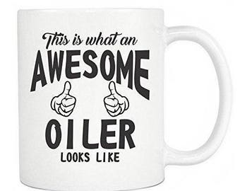 Oiler Gifts - This Is What An Awesome Oiler Looks Like Ceramic Coffee Mug & Tea Cup - Perfect Gift - White Mug 11oz