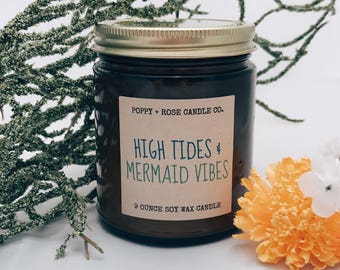 High Tides & Mermaid Vibes. All Natural. Hand Poured Soy. Scented Candle. Soy Candle. 8 oz Amber Jar. Beach Gift. Sandalwood. Floral.