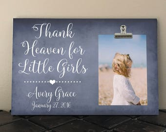Thank HEAVEN for Little GIRLS, Gift for GRANDPARENTS, Free Design Proof and Personalization, Baby Girl or Boy, Newborn, New Baby, Infant