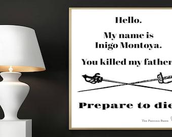 Princess Bride Print, My Name is Inigo Montoya, Movie Quote, Prepare to Die, Office Decor, Typography, Princess Bride Quotes, Printable art