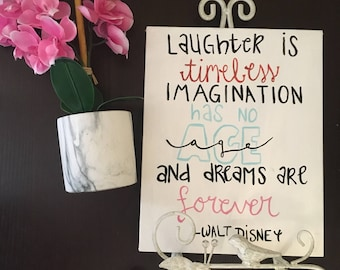 Walt Disney Quote Canvas | 8 x 10 in | Laughter, Imagination, & Dreams Canvas | Hanging Wall Art/Decor | Custom Canvas