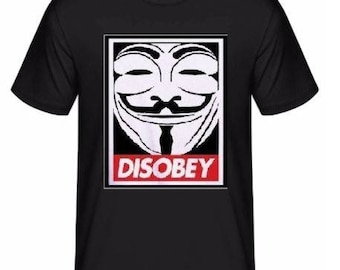 Disobey Mask T-Shirt V For Vendetta Face Dope Clothing Swag Geek Obey Gift