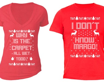 Free Shipping Why is the Carpet All Wet Todd Don't Know Margo Ugly Christmas Sweater Men Women T-shirt Red