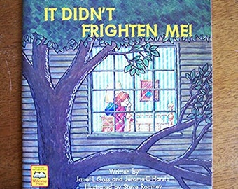 It Didn't Frighten Me! by Janet Goss and Jerome Harste - Children's Book - Willowisp Press - Bedtime Fears, Afraid of the Dark