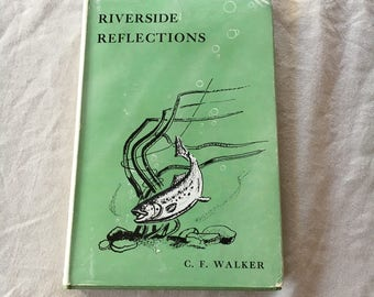 Riverside Reflections by C.F. Walker