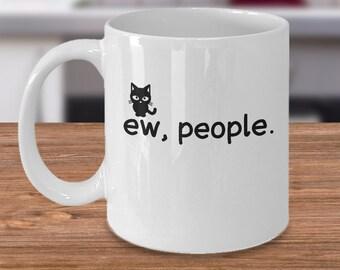 ew, people. Ceramic Mug