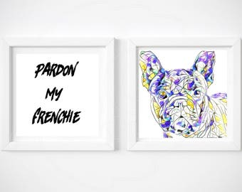 "canvas Wall Print Set - ""Pardon My Frenchie"" on matching Canvas - FRENCH BULLDOG, set of 2, popular, frenchy, artwork, wall print"