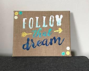 Follow That Dream sign