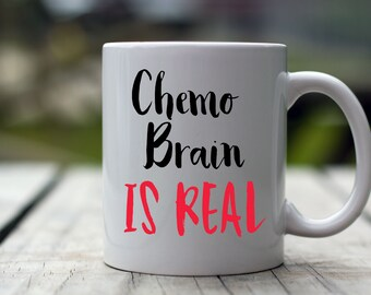 Chemo Gift, Chemo Brain is Real, Chemotherapy, Cancer Gift, Chemo Gift, Cancer, Chemo, Gift For Chemo Patient, Cancer Motivation