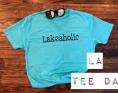 LAKEAHOLIC TEE
