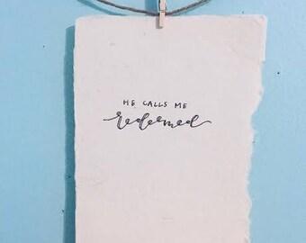 He Calls Me Redeemed