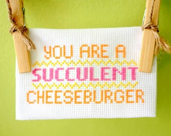 Cross-stitch cheeseburger affirmation for junk food lovers (made to order)