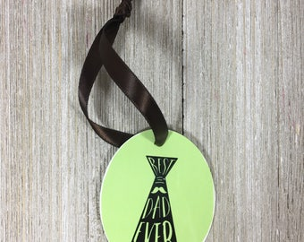 Ornament, Wine Tag, Gift Tag, Father's Day, Sublimation on Aluminum.