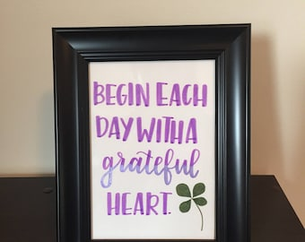 Begin Each Day Quote, Inspirational Quote Framed, Handwritten Quote, Four Leaf Clover Framed, Inspirational Saying, Modern Calligraphy Quote