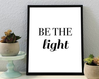 Light Print, Black and White, Print, Download, Printable Poster, Wall Art, LDS Print, Mormon Print, Faith Print, Religion Print, Poster