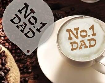 No1 Dad Coffee Stencil