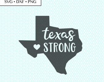 texas strong SVG DXF png Cut Files • heart texas strong svg • texas strong PNG • texas strong Digital • love texas • texas strong Printable