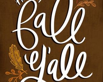 Happy Fall Y'all - 8x10 DIGITAL DOWNLOAD