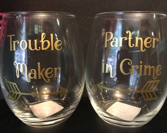 Trouble Maker /Partner in Crime stemless wine glasses Funny Gift for BFF Best Friend Coworker