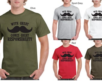 With Great Moustache Comes Great Responsibility Mens Cotton T-Shirt
