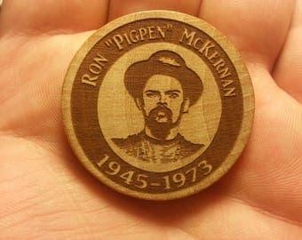 Wooden Etched Ron Pigpen McKernan Magnet OR Hat Pin Grateful Dead and Company Lot Merch