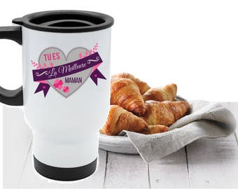 "TRAVEL MUG ""YOU'RE THE BEST MOM"""