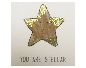 You are Stellar Greetings Card