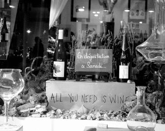 """Black and white photography """"all you need is wine"""" Paris, December 2014"""