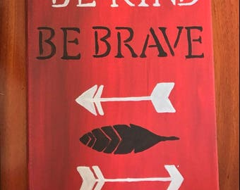 Be Kind, Be Brave Wall Art