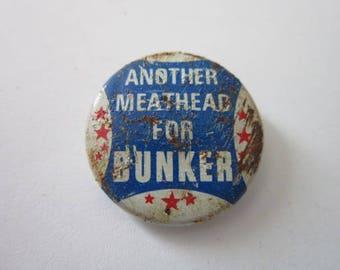 1970's Archie Bunker For President Pinback